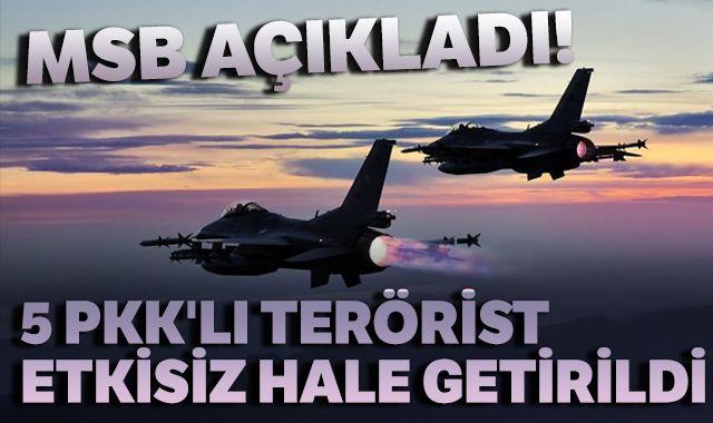 Pençe-3 Harekâtı'nda 5 PKK'lı terörist etkisiz hale getirildi