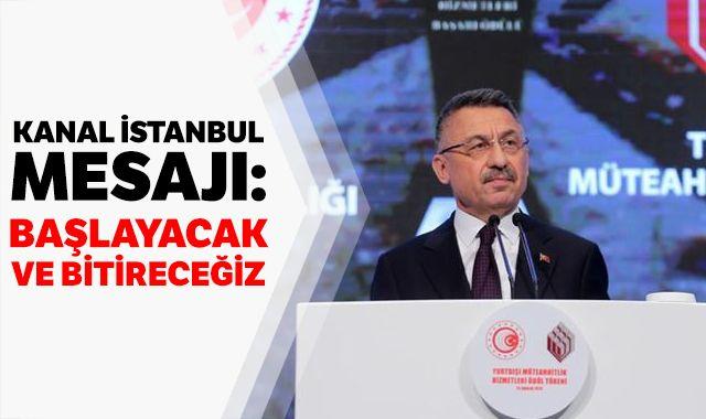 Cumhurbaşkanı Yardımcısı Oktay'dan 'Kanal İstanbul' açıklaması