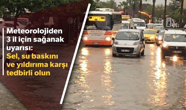 Meteorolojiden Adana, Osmaniye ve Hatay için sağanak uyarısı
