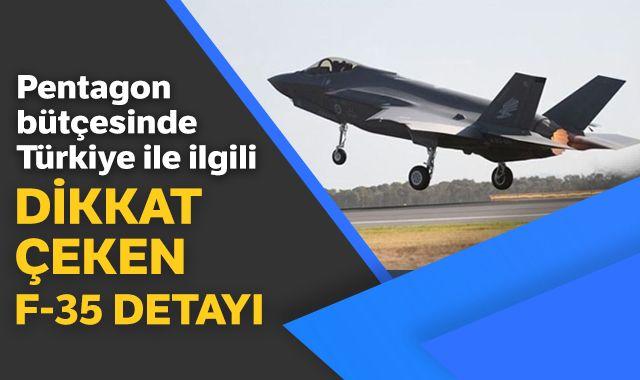 Pentagon bütçesinde Türkiye ile ilgili dikkat çeken F-35 detayı