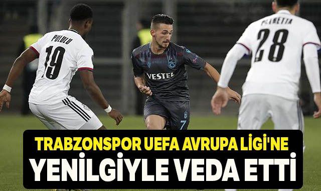 Trabzonspor UEFA Avrupa Ligi'ne yenilgiyle veda etti