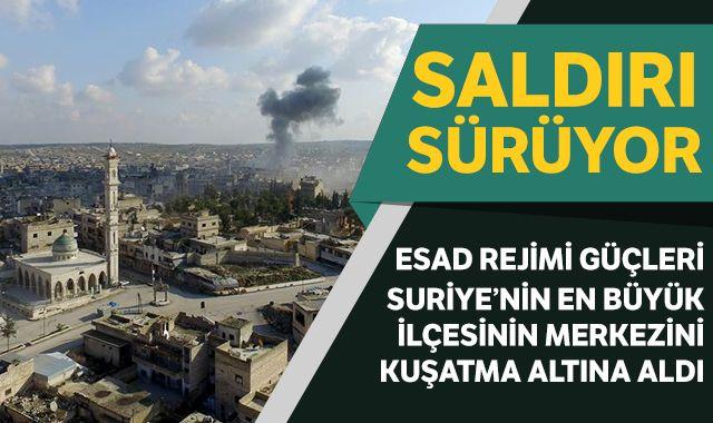 Esad rejimi İdlib'in en büyük ilçesinin merkezini kuşattı