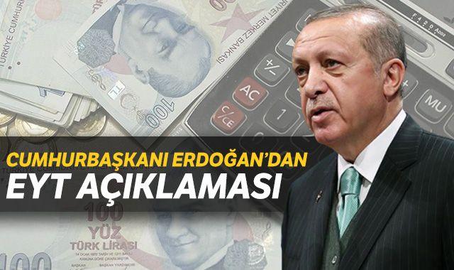 Cumhurbaşkanı Erdoğan'dan EYT ile ilgili yeni öneri