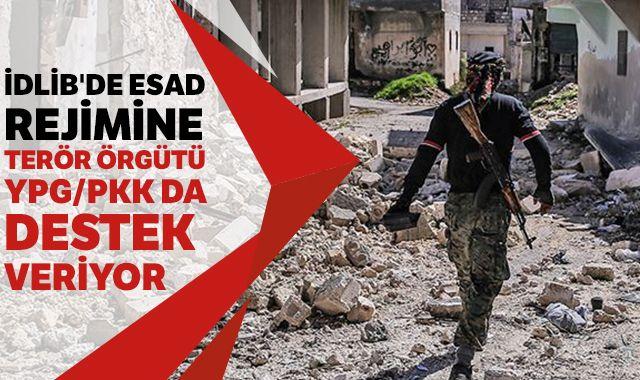 İdlib'de Esad rejimine terör örgütü YPG/PKK da destek veriyor