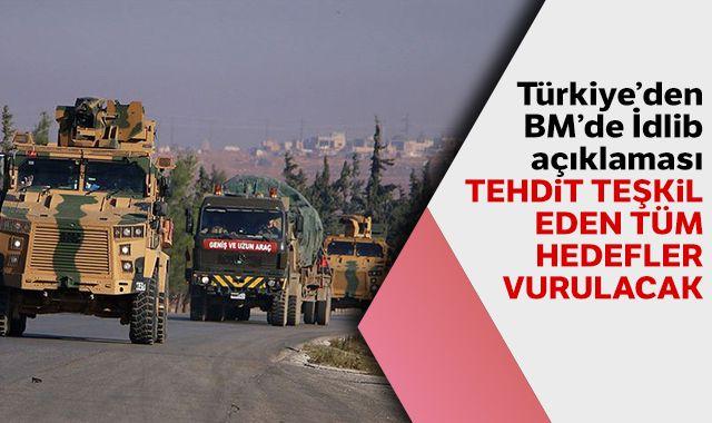 Türkiye'nin BM Daimi Temsilcisi Sinirlioğlu: Türkiye İdlib'de tehdit teşkil eden tüm hedefleri vuracak