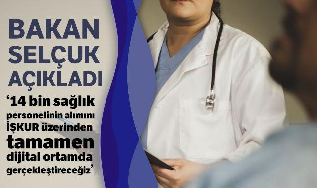 14 bin sağlık çalışanı alımı İŞKUR üzerinden gerçekleşecek!
