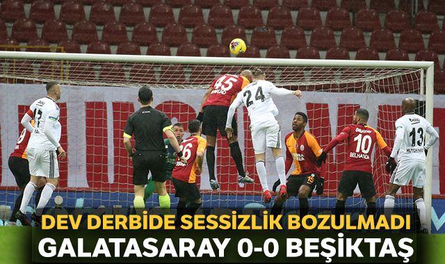 Galatasaray Beşiktaş derbisi berabere bitti