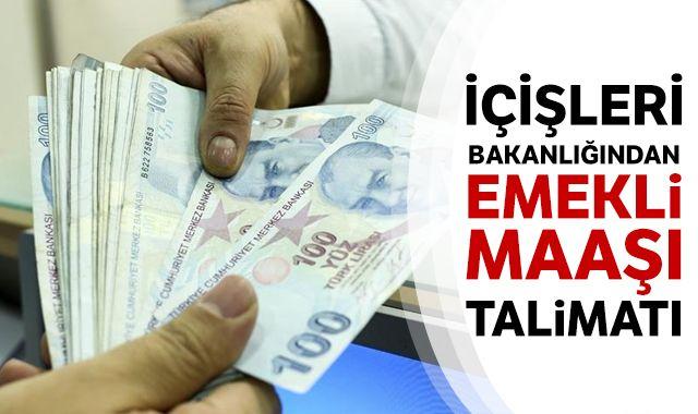 İçişleri Bakanlığından valiliklere 'emekli maaşı' talimatı