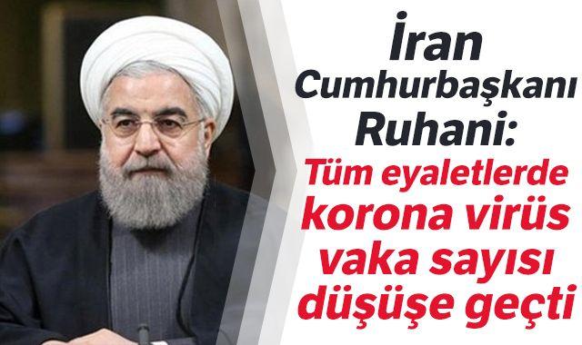 İran Cumhurbaşkanı Ruhani: Tüm eyaletlerde korona virüs vaka sayısı düşüşe geçti