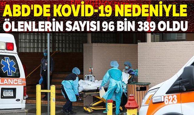 ABD'de Kovid-19 nedeniyle ölenlerin sayısı 96 bin 389 oldu