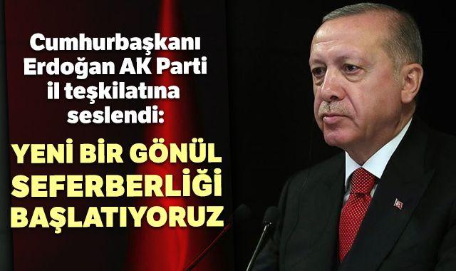 Cumhurbaşkanı Erdoğan, AK Parti İstanbul İl teşkilatına seslendi: Yeni bir gönül seferberliği başlatıyoruz