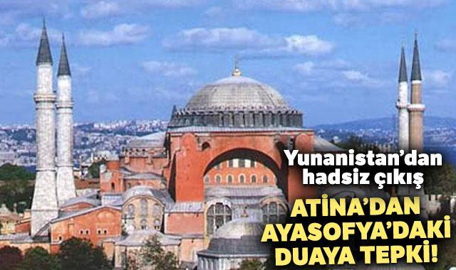 Yunanistan'dan hadsiz çıkış! Atina'dan Ayasofya'daki duaya tepki