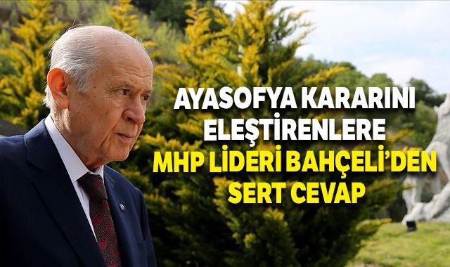 Ayasofya kararını eleştirenlere MHP Lideri Bahçeli'den sert cevap