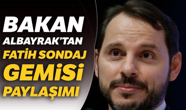 Bakan Albayrak: Tam bağımsız Türkiye için çalışmaya ve aramaya devam ediyoruz