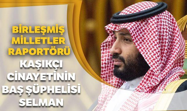 BM Özel Raportörü: Kaşıkçı cinayetinin baş şüphelisi Selman