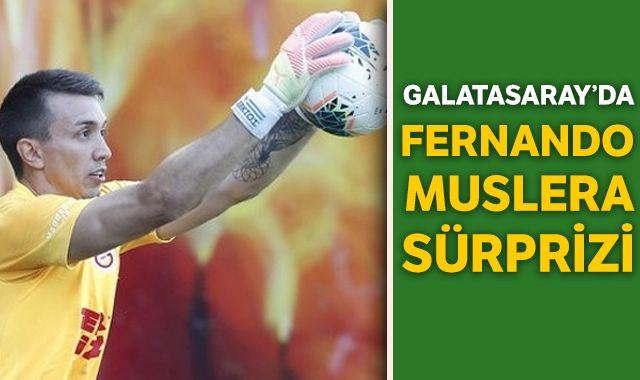 Galatasaray'da Fernando Muslera sürprizi