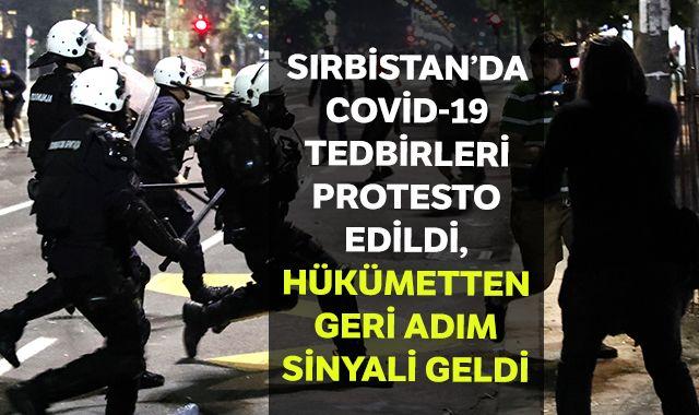 Sırbistan'da Covid-19 tedbirleri protesto edildi, hükümetten geri adım sinyali geldi
