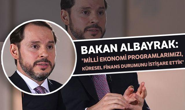 """Bakan Albayrak: """"Milli ekonomi programlarımızı, küresel finans durumunu istişare ettik"""""""