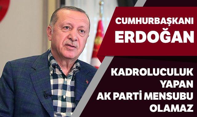 Cumhurbaşkanı Erdoğan net konuştu! 'AK Parti teşkilat mensubu olamaz'