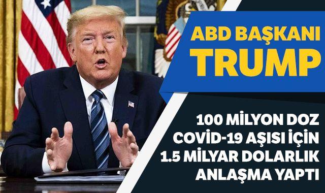 Trump, Moderna ile 100 milyon doz Covid-19 aşısı için 1.5 milyar dolarlık anlaşma yaptı