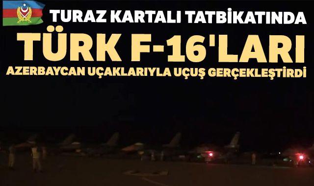 TurAz Kartalı tatbikatında Türk F-16'ları Azerbaycan uçaklarıyla uçuş gerçekleştirdi