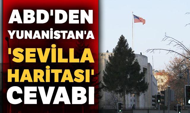ABD'den Yunanistan'a 'Sevilla haritası' cevabı