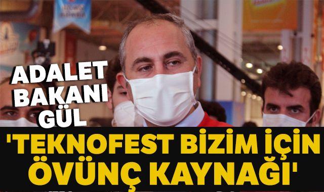 Adalet Bakanı Gül: 'Teknofest bizim için övünç kaynağı'