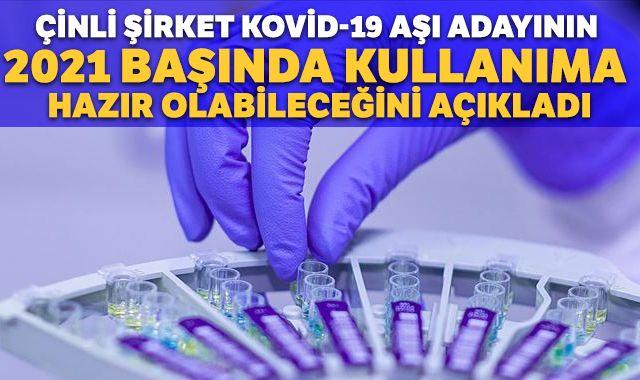 Çinli şirket Kovid-19 aşı adayının 2021 başında kullanıma hazır olabileceğini açıkladı