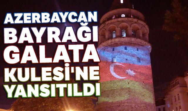 Galata Kulesi'nde Azerbaycan için ışıklandırma yapıldı