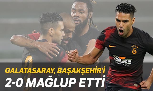 Galatasaray, Başakşehir'i 2-0 mağlup etti