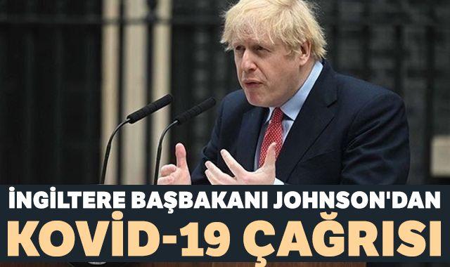 İngiltere Başbakanı Johnson'dan Kovid-19 çağrısı