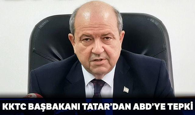 KKTC Başbakanı Ersin Tatar'dan ABD'ye tepki