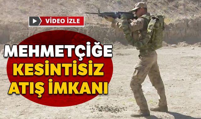 Mehmetçiğe kesintisiz atış imkanı