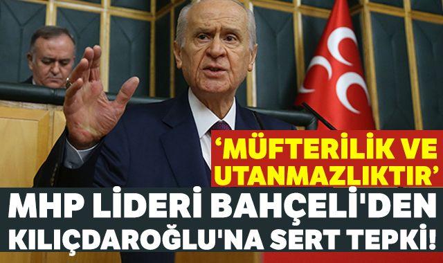 MHP Lideri Bahçeli'den Kılıçdaroğlu'na sert tepki