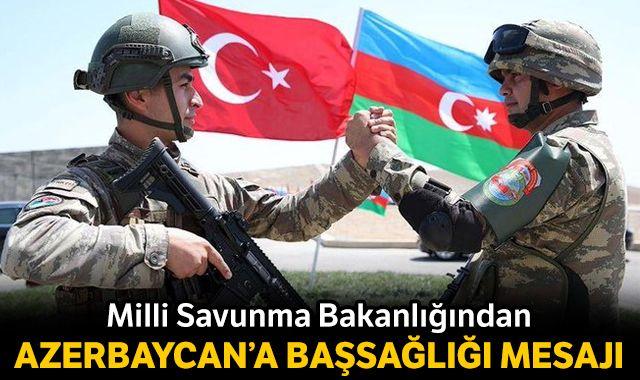 Milli Savunma Bakanlığından Azerbaycan'a başsağlığı mesajı
