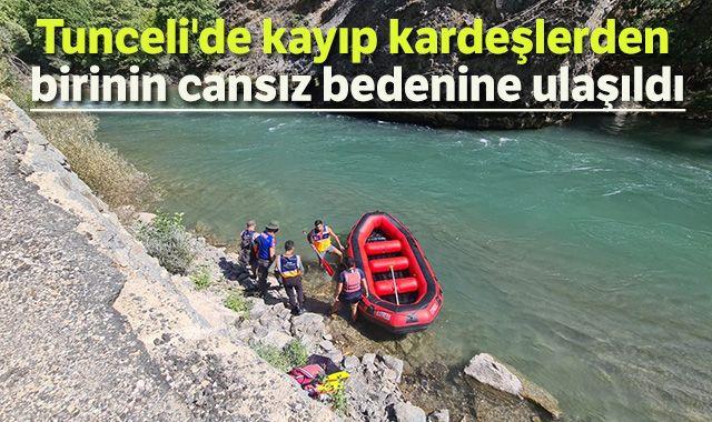 Tunceli'de kayıp kardeşlerden birinin cansız bedenine ulaşıldı
