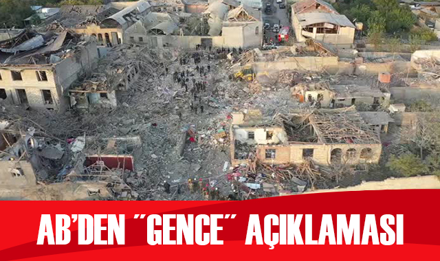 AB'den Ermenistan'ın Gence saldırısına ilişkin 'üzüntü' açıklaması