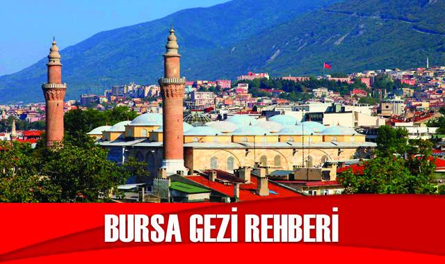 Adım Adım Bursa Gezi Rehberi