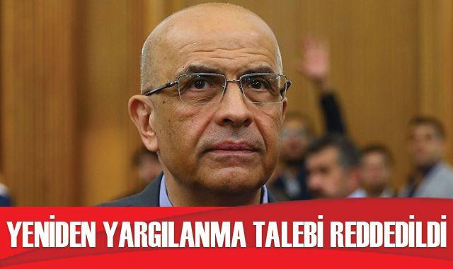 Berberoğlu'nun yeniden yargılanma talebi reddedildi