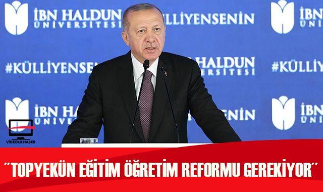 Cumhurbaşkanı Erdoğan'dan eğitim açıklaması