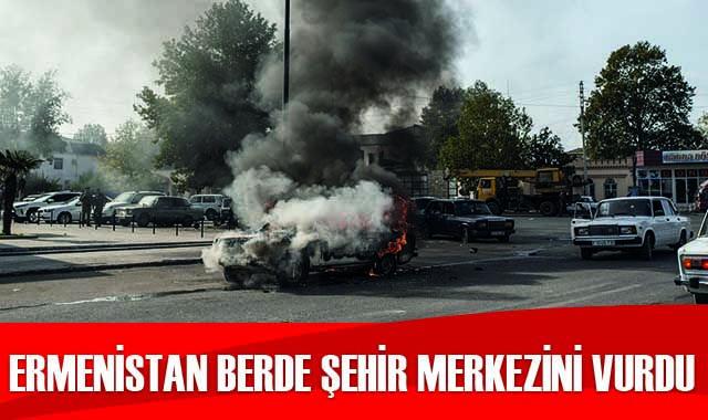 Ermenistan Berde şehir merkezinde sivilleri vurdu