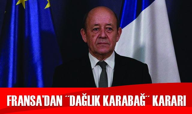 Fransa'dan 'Dağlık Karabağ' kararı