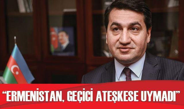 Hacıyev: Ermenistan, geçici ateşkese uymadı