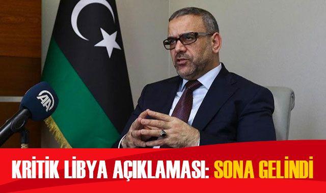 Kritik Libya açıklaması: Sona gelindi