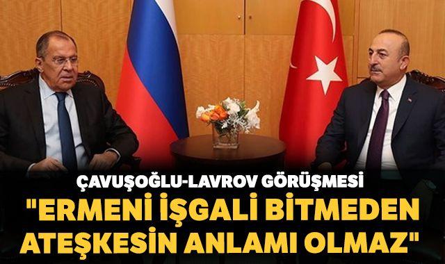 """Türkiye'den """"Ermeni işgali bitmeden ateşkesin anlamı olmaz"""" mesajı"""