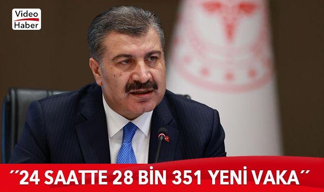 Bakan Koca: Bugün 28 bin 351 kişinin Kovid-19 testi pozitif çıktı