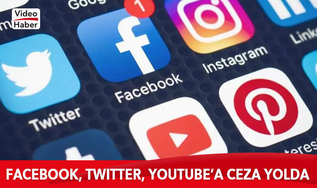Facebook, Twıtter, Youtube'a ceza yolda