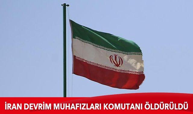 İran Devrim Muhafızları komutanı öldürüldü
