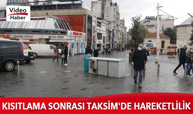Kısıtlama sonrası Taksim'de hareketlilik