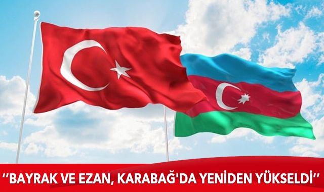 Türkiye'den Azerbaycan'a kutlama: Bayrak ve Ezan, Karabağ'da yeniden yükseldi